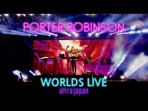 【FULL�.09.16 porter robinson WORLDS LIVE @ ULTRA JAPAN