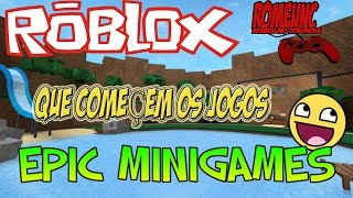 ROBLOX//WHAT GAMES START!! (EPIC MINIGAMES)
