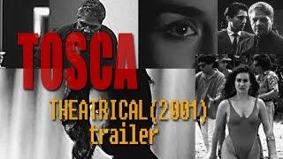 Tosca, la verdadera historia (2001) - Theatrical trailer