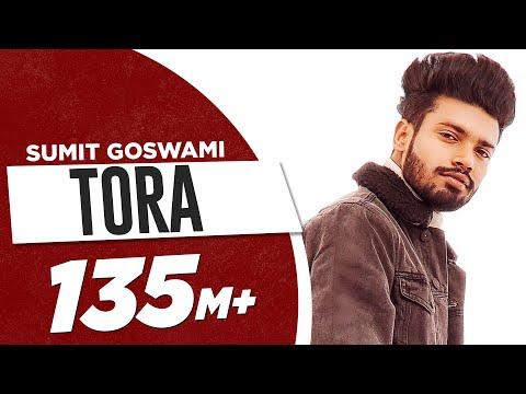SUMIT GOSWAMI – TORA (OFFICIAL VIDEO) | KHATRI | DEEPESH GOYAL | LATEST HARYANVI SONG 2020