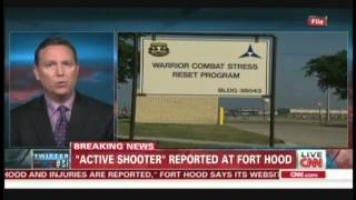 Active shooter reported at Fort Hood Texas (April 2, 2014, 5:41 PM CT)