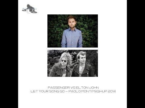 Passenger VS Elton John - Let your song go - Paolo Monti mashup 2014 mp3