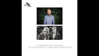 Passenger VS Elton John - Let your song go - Paolo Monti mashup 2014