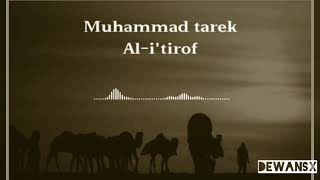 [1.41 MB] MOHAMED TAREK - I'TIRAF [VIDEO LYRICS INDONESIA & ARABIC]