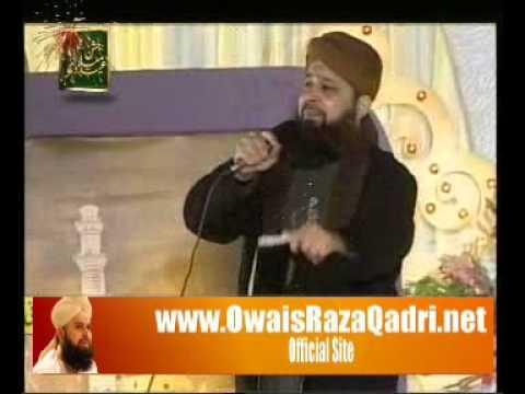 Main to Panjtan ka Ghulam hon by Owais Raza Qadri - Mehfil e Jashan e Milad 2011