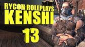 Let's Roleplay Kenshi | Ep 2