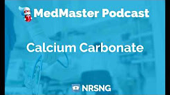 Calcium Carbonate Nursing Considerations, Side Effects, Mechanism of Action Pharmacology for Nurses