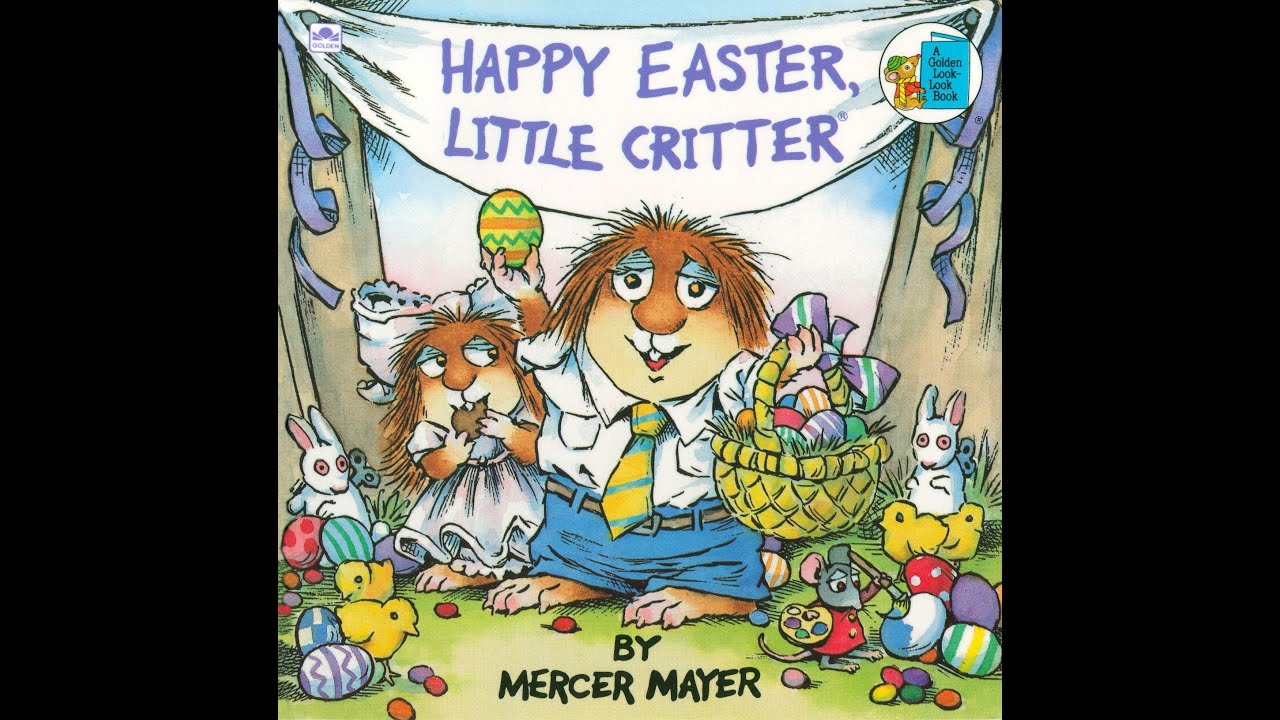 HAPPY EASTER LITTLE CRITTER by Mercer Mayer. Grandma Annii ...