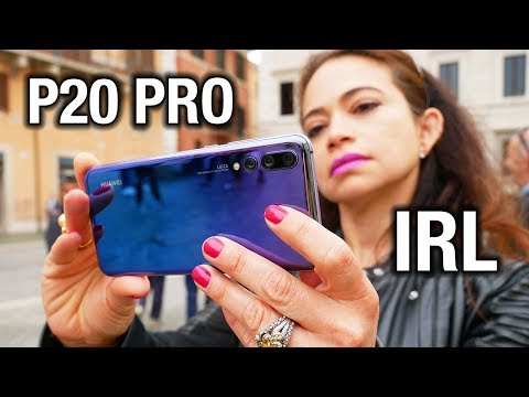 Huawei P20 Pro Camera - In Real Life: Great, Not Perfect