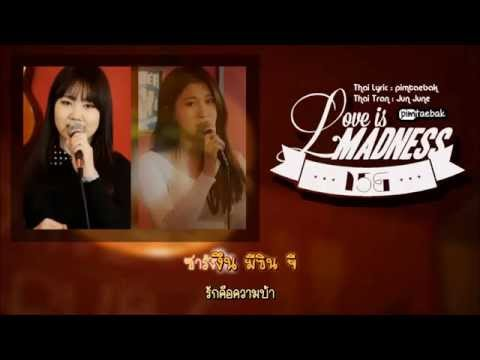 [Karaoke - Thaisub] 15& – Love Is Madness (feat.Kanto of TROY)
