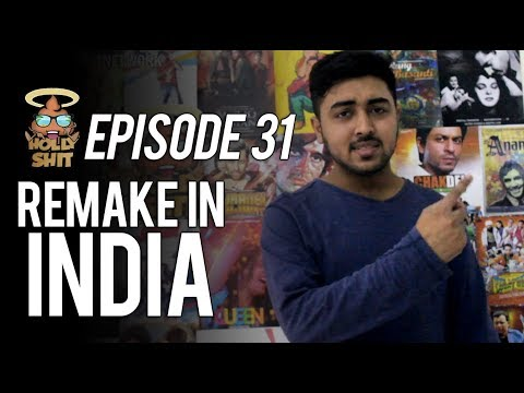 #HollyShit Episode 31  Remake In India