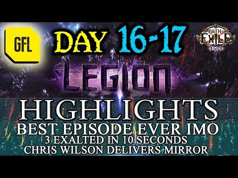 Path Of Exile 3.7: LEGION DAY # 16 - 17 Highlights CHRIS WILSON DELIVERS THE MIRROR OF KALANDRA