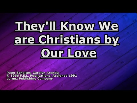 They'll Know We are Christians - Carolyn Arends - Lyrics