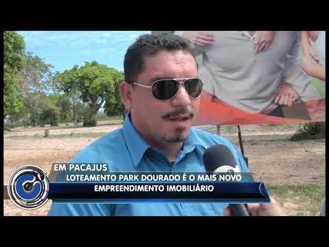 Loteamento Park Dourado é o mais novo empreendimento imobiliário de Pacajus -CE