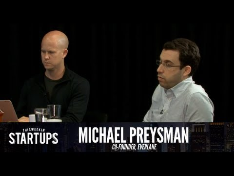- Startups - Michael Preysman of Everlane - TWiST #253