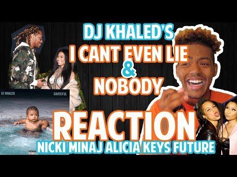 "DJ Khaled's ""Nobody"" & ""I Cant Even Lie"" ft. Nicki Minaj, Alicia Keys, Future [REACTION]"