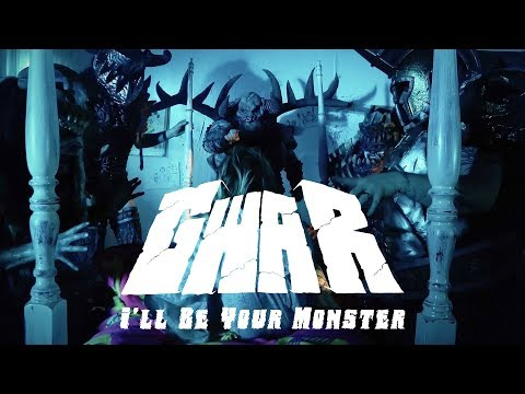 "GWAR ""I'll Be Your Monster"" (OFFICIAL VIDEO)"