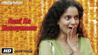 Queen - Official Teaser | #MyTipToRani |  Kangana Ranaut | Full HD