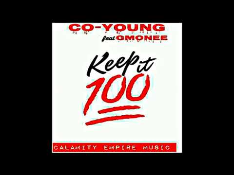 Down South,  Underground hip hop  Music 2017, ~ Co-Young107 ft, gmonee, Keep It 1Hunnid