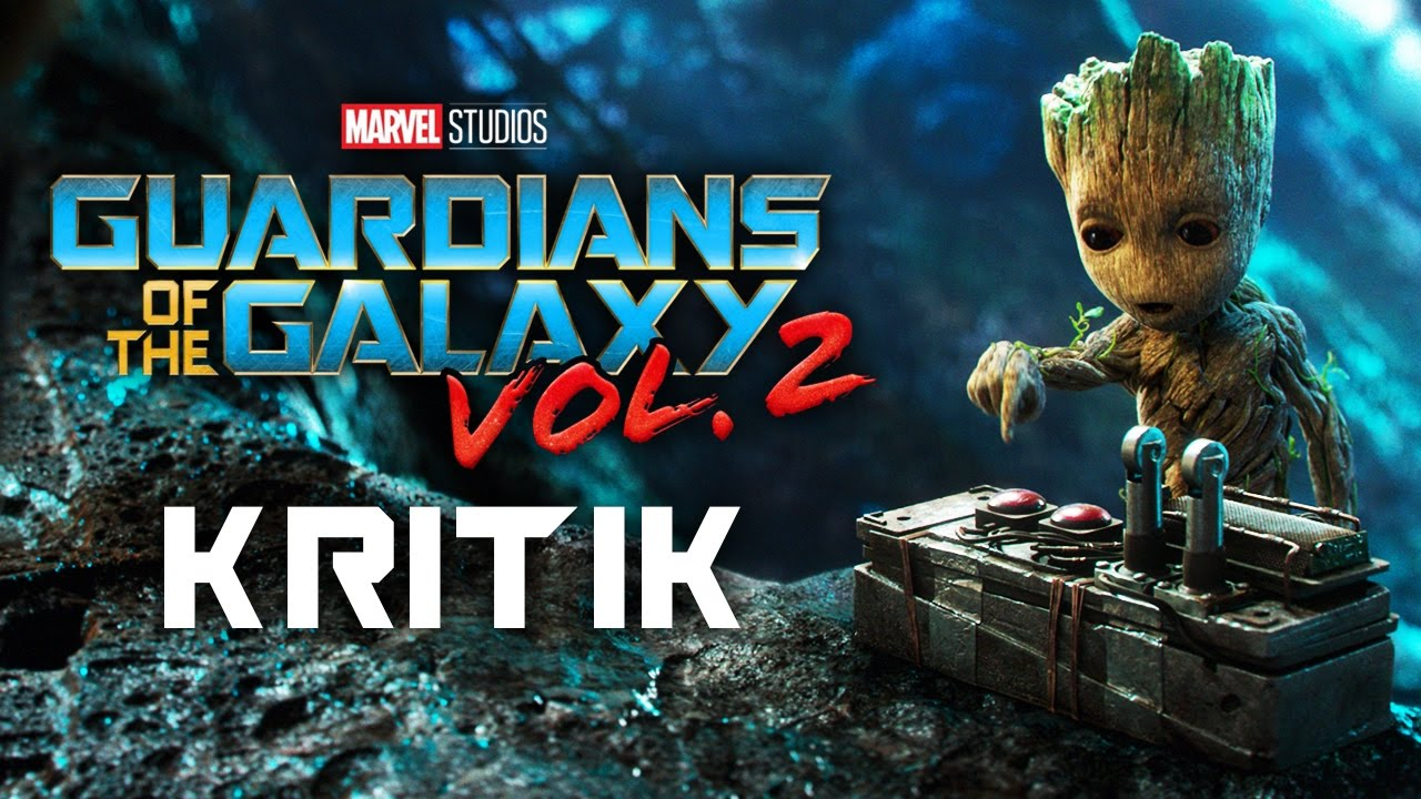 GUARDIANS OF THE GALAXY - Vol. 2 / Kritik - Review