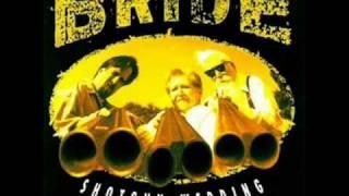 Bride - Same Ol
