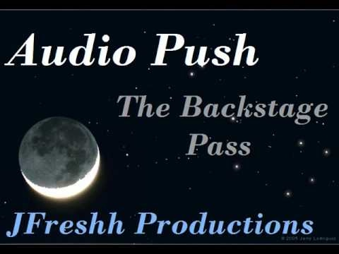 Audio Push-Intro The Backstage Pass