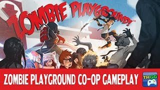 Zombie Playground Co-op Gameplay (4 Players)