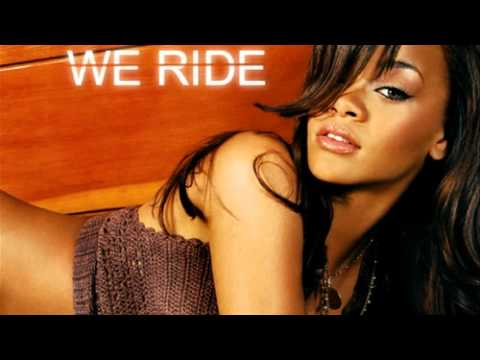 We Ride  -  Rihanna