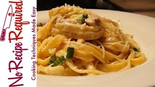 Fettucini (fettuccine) Alfredo With Chicken - Noreciperequired.com