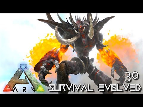 ARK: SURVIVAL EVOLVED - BALROG GIANT FIRE GOLEM MONSTER & DRAGON E30 !!! ( PRIMAL FEAR PYRIA )