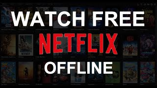 Watch and download Netflix videos FREE in 2020 (NEW RESEARCH!)