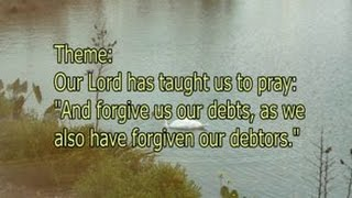 Forgive us our debts as we also have forgiven our debtors