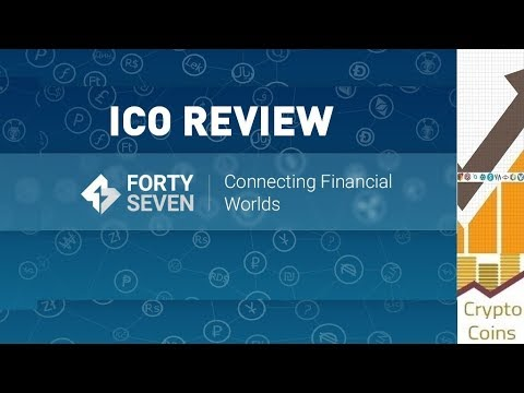 ICO Review: Forty Seven Bank (FSBT) the Bank Connecting Financial Worlds