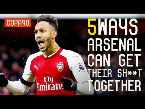5 Ways To Make Arsenal Great Again