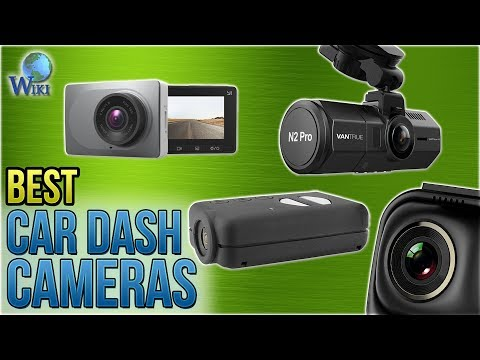 10 Best Car Dash Cameras 2018