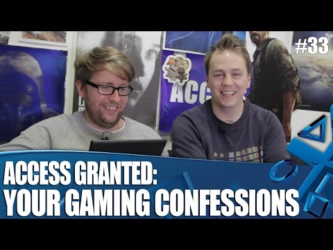 Access Granted: All Of Your Gaming Confessions!