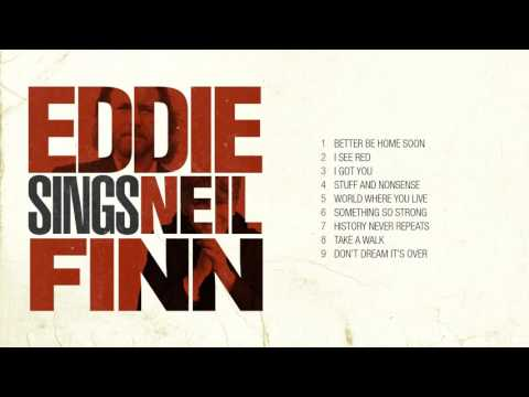 Eddie Vedder sings Neil & Tim Finn