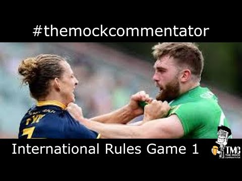 Mock Commentary International Rules Game 1, 2017