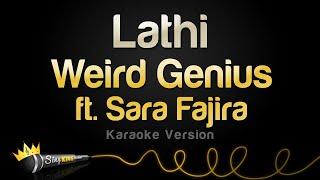 Download Weird Genius ft. Sara Fajira - Lathi (Karaoke Version)