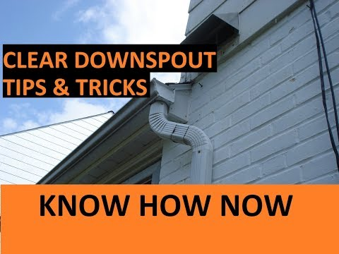 How to Unclog a Downspout   5 Ways