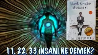 11 22 33 İNSANI NEDİR Kişisel Gelişim