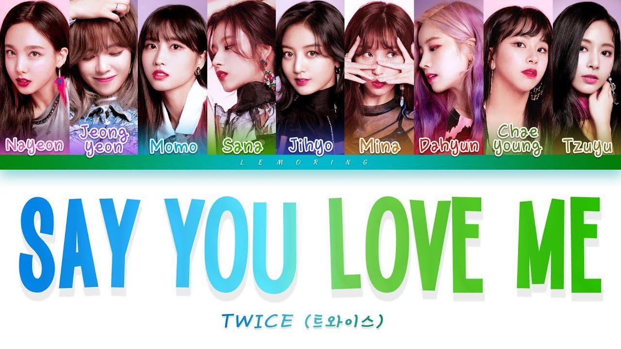 TWICE – Say You Love Me