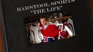 "Barstool Sports ""The Life"" with Alex Galchenyuk of the Montreal Canadiens"