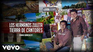 Los Hermanos Zuleta - Emma Gonzalez (Audio)