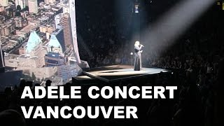 Download ADELE Concert - Vancouver + FUNNY MOMENTS Mp3 and Videos