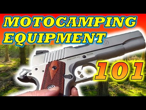Motocamping Equipment 101.  Featured: 9mm, .44 Ruger, .45 Magnum, AR15, .338