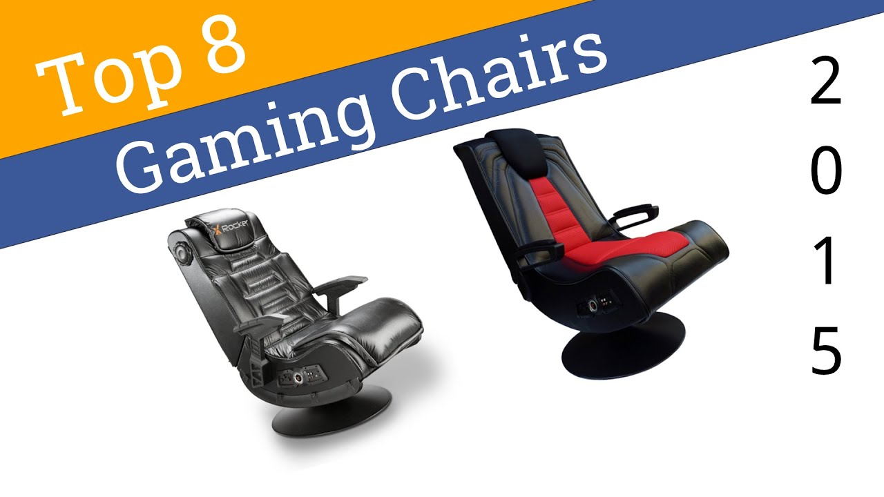 8 Best Gaming Chairs 2015