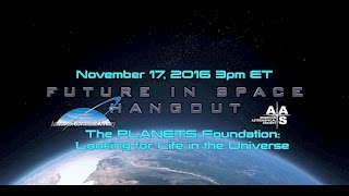 The PLANETS Foundation: Looking for Life in the Universe