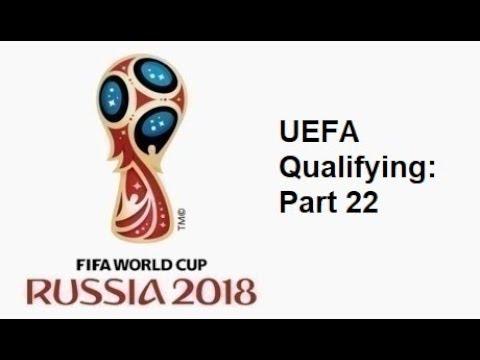 2018 FIFA World Cup: European Qualifying - Part 22