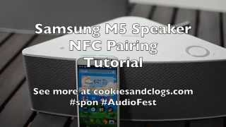Samsung M5 Speakers – NFC Pairing Tutorial
